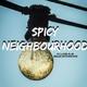 Spicy Neighbourhood. (Capítulo Final)