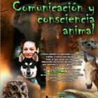 Programa 127: COMUNICACIÓN Y CONSCIENCIA ANIMAL