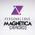 Personalidad Magnética Radio - Amigos