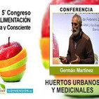 Huertos Urbanos y Medicinales - Conferencia de Santi Soto