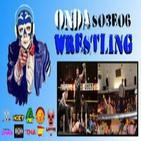 Onda Wrestling S03E06: Es como irse de copas