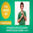 Posibles aplicaciones terapéuticas del Cannabis - Dr. Manuel Guzmán - PARTE II