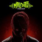 MALDITO PODCAST 2X04 El Hijo y otros superhéroes que dan miedo