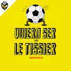 Ep 294: Quiero ser como Le Tissier 1x17 - Tony Hernández: