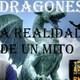Dragones: La realidad de un mito con Alex Muniente