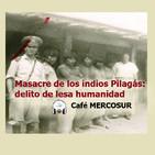 Masacre de los indios Pilagás: delito de lesa humanidad