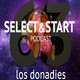 SelectyStart 63: Los Donadies