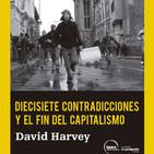 Diecisiete contradicciones y el fin del capitalismo - David Harvey
