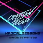 Magical Sessions Episodio 35 (Parte 2)