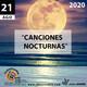 Programa Entrecantos 21 de agosto, 2020: Canciones nocturnas