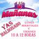 Las Mañanas con Yas Maldonado 22 de Febrero de 2017