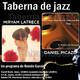 Taberna de JAZZ - 159 - Daniel Picazo y Miryam Latrece