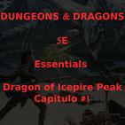 Calababozos y Dragones - Dragon of Icepire Peak - 001