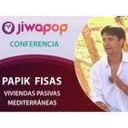 Viviendas Pasivas Mediterráneas... Papik Fisas - Conferencia en el Festival Jiwapop 2014