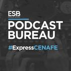 Esports Bureau Podcast Especial CENAFE