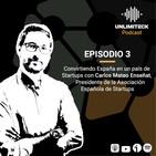 E3 - Convirtiendo España en un país de startups - Carlos Mateo, presidente de la Asociación Española de Startups