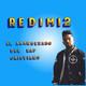Redimi2 El Abanderado del rap cristiano