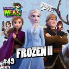 The Breves W.E.A.S. - #49 - Frozen II + Noticias