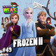 The Breves W.E.A.S. - #49 - Frozen II + Noticias