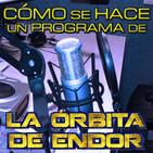 LODE 7x15 Cómo se hace un programa de La Órbita De Endor