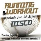 RUNNING AND WORKOUT DISCO Mezclado por DJ Albert