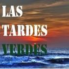 Las Tardes Verdes - 2 de Julio