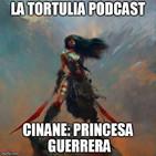 La Tortulia #90 - Cinane: Princesa Guerrera
