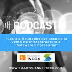 Las 4 dificultades del paso de la venta de Infraestructura al Software Empresarial