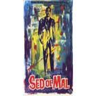 Sed de Mal (1958) CINE EN B&N