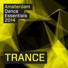 Amsterdam Dance Essentials 2014 Trance (2014)