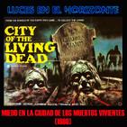 Luces en el Horizonte: MIEDO EN LA CIUDAD DE LOS MUERTOS VIVIENTES (1980)