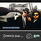 Groove me (11) The Blues Brothers