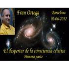 El despertar de la consciencia Crística 1/2 - Fran Ortega en Barcelona - 02-06-2012