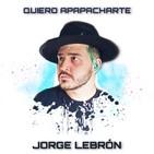 Entrevista Jorge Lebrón - Quiero apapacharte