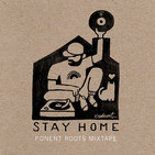 Ponent Roots Stay At Home Mixtape (31 Marzo 2020)