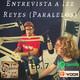 Entrevista con Izz Reyes de Los Paralelos