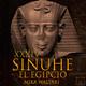 34-Sinuhé el Egipcio: La caída del falso dios