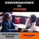 Conversaciones de futuro: Mercè Brey con David Escamilla Imparato