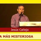 LA ESPAÑA MÁS MISTERIOSA - Conferencia de Jesús Callejo