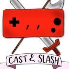 Cast n'Slash. Cap. 4