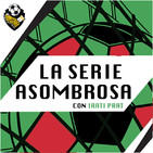 Ep 275: La Serie Asombrosa 1x19: Scudetti Lazio 99-00 Roma 00-01