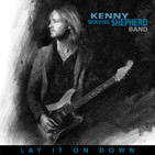 PROG. 289 – 30-01-2018 – R. Arrebato – (LAY IT ON DOWN –Kenny Wayne Shepherd)