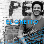 El Ghetto - T9P25 - Bill Withers