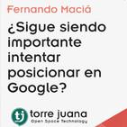 ¿Sigue siendo importante intentar posicionar en Google?