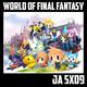[JA 5×09] World of Final Fantasy