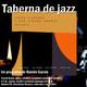 Taberna de JAZZ - 2x48 - Curro Garcia Quintet, Cinco ciudades y una verdad amarga