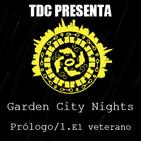 Las noches de Garden City - 1: Prólogo / Capítulo 1: El veterano