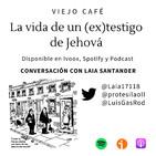La vida de un (ex)testigo de Jehová - Conversación con Laia Santander