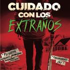 Cuidado con Los Extraños (2016) #Terror #Thriller #peliculas #audesc #podcast