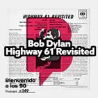 Programa 549: Bob Dylan Highway 61 Revisited